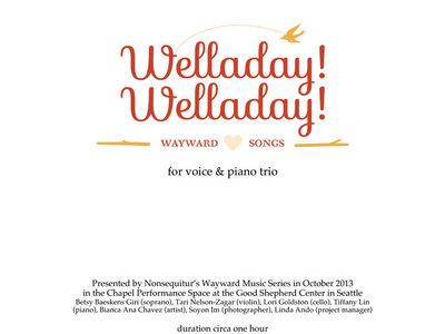 Welladay! Welladay! (voice, piano trio) main photo