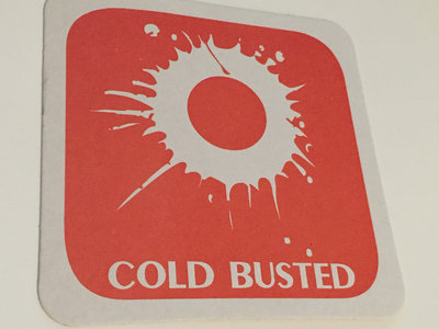 Cold Busted Drink Coaster main photo