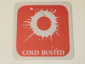Cold Busted Drink Coaster photo