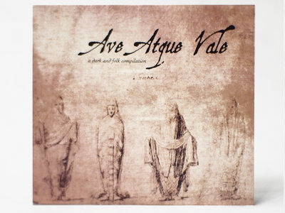 Ave Atque Vale - Various Artists CD Digipack main photo