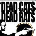 Dead Cats Dead Rats image