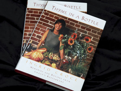Cookbook: Thyme in a Bottle - Ingrid Croce's Autobiographical Cook Book main photo