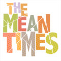 The Mean Times image