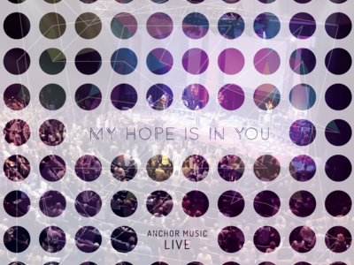 My Hope Is In You (Live) - Compact Disc main photo