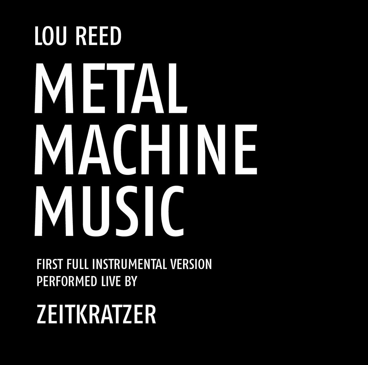 Metal Machine Music Zeitkratzer
