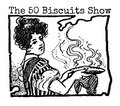 The 50 Biscuits Show image