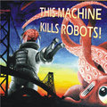 This Machine Kills Robots image
