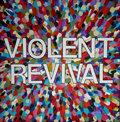 Violent Revival image