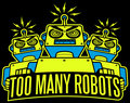 Too Many Robots image