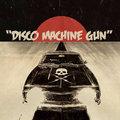 Disco Machine Gun image