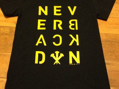 """Never Back Down"" t-shirt main photo"