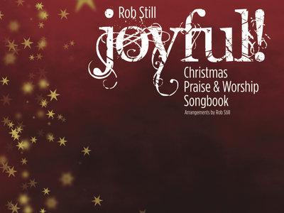 JOYFUL! Christmas Praise & Worship Songbook main photo