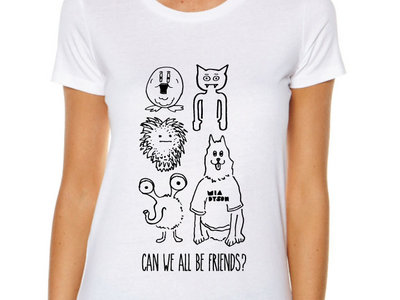 """Can We All Be Friends"" Tee (White) main photo"
