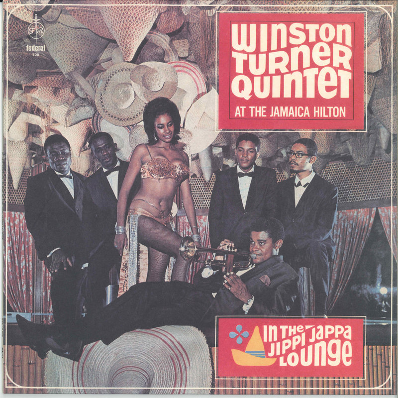 Winston Turner Quintet - At The Jamaica Hilton: In The Jippi