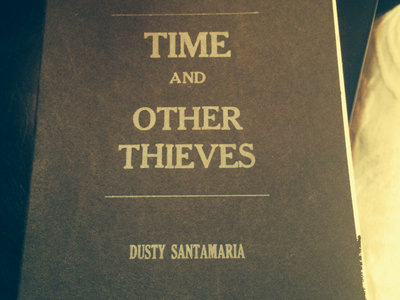 Time and Other Thieves main photo