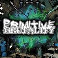 Primitive Brutality image