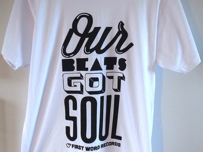 'Our Beats Got Soul' T-Shirt main photo