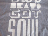 'Our Beats Got Soul' T-Shirt photo