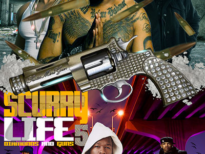 SCURRY LIFE VOL.5 (Diamonds & Guns) main photo