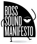 Boss Sound Manifesto image