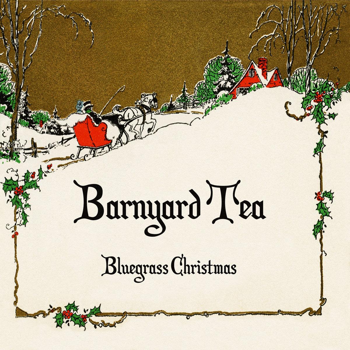 barnyard tea image - Bluegrass Christmas