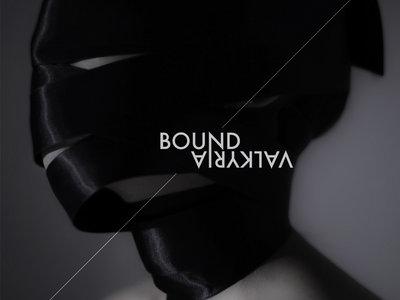 Bound / Valkyria EP [Evil Print Pack] main photo