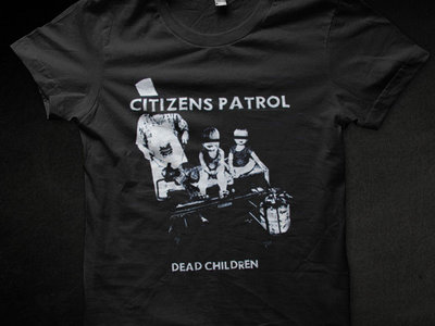 Citizens Patrol - Dead Children shirt (Black size S (last one) main photo