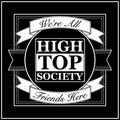 High Top Society image