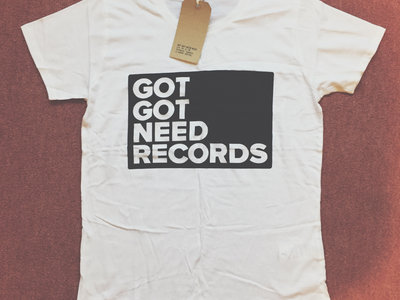 Got Got Need Records T-shirt main photo