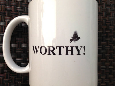 'WORTHY' Mug + BONUS 'SOUL VOLITION' DOWNLOAD! main photo