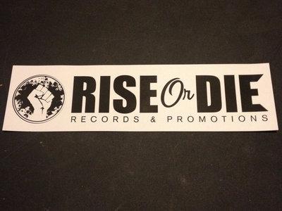 Rise or Die Bumper Sticker main photo