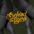 Behind The Tigers image