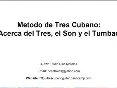 Metodo de Tres Cubano: Acerca del Tres Cubano, el Son y el Tumbao main photo
