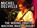 Michel Delville, The Wrong Object, Doubt, Machine Mass image