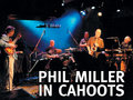Phil Miller - In Cahoots image