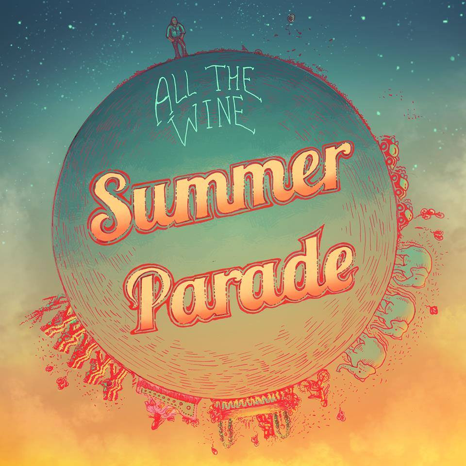 Summer Parade | All the Wine