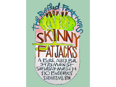 March 14th | The Ruffled Feathers at Skinny Fat Jacks main photo