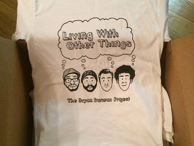 """Living With Other Things"" Tee main photo"
