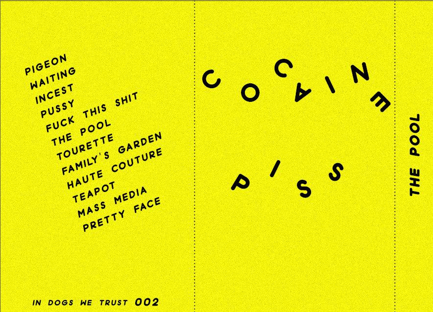 Lyric lyrics to cocaine : The Pool | COCAINE PISS