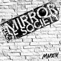 The Mirror of Society image