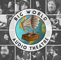 Big World Audio Theatre image