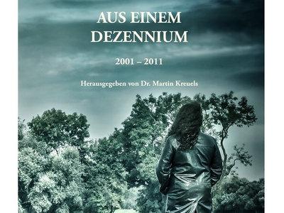 """""""Aus einem Dezennium. 2001 - 2011."""" A Collection of Lyrics (German) main photo"""