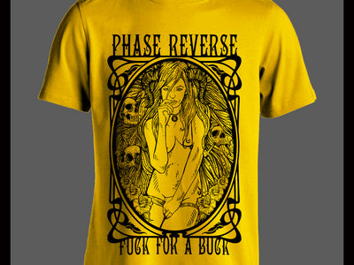 Phase Reverse-Fuck For A Buck yellow/black  t-shirt main photo
