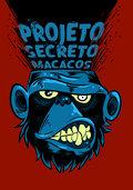 Projeto Secreto Macacos image