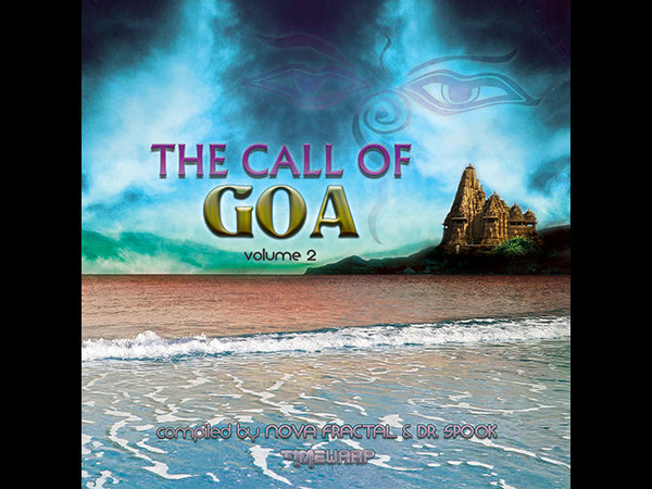 The Call Of Goa Vol 2 Compiled By Nova Fractal Dr Spook