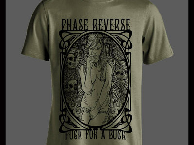 Phase Reverse-Fuck For A Buck olive green /black t-shirt main photo