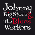 Johnny Big Stone & the Blues Workers image