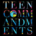 Teen Commandments image