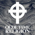 Olde Time Religion image