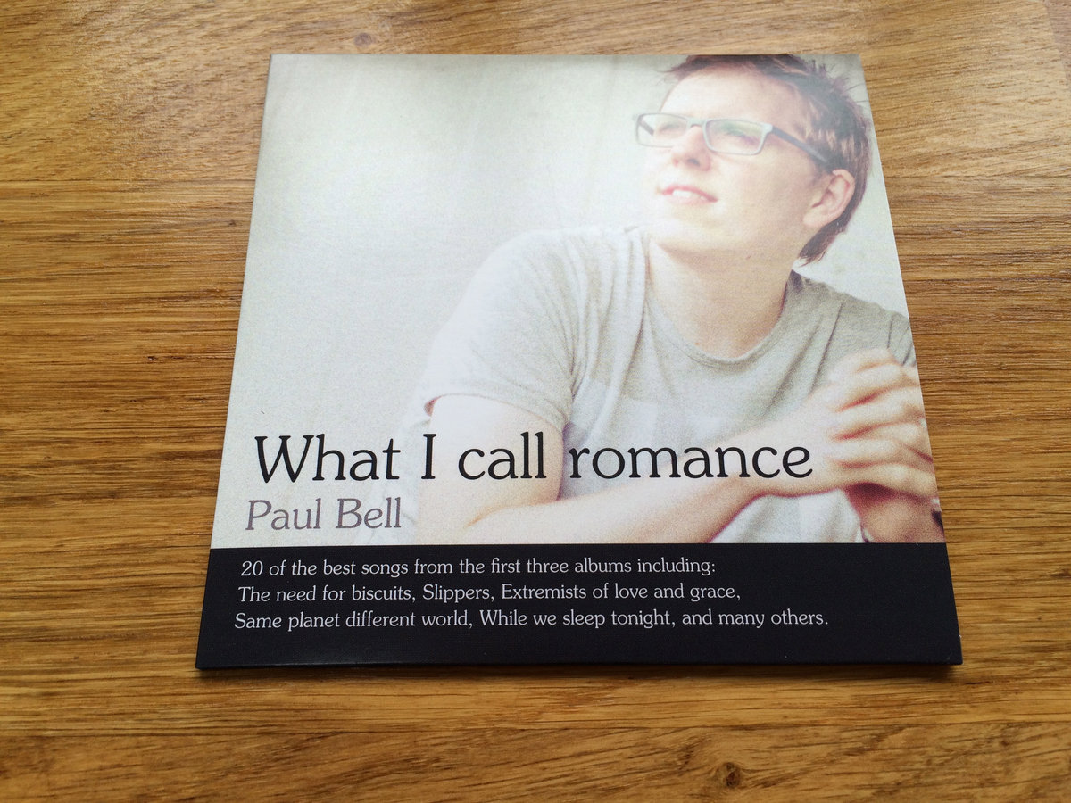 What I call romance - The best of the first three albums | Paul Bell